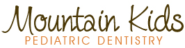 Mountain Kids Pediatric Dentistry